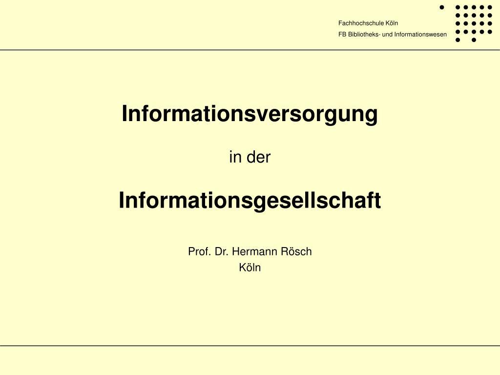 informationsversorgung in der informationsgesellschaft l.