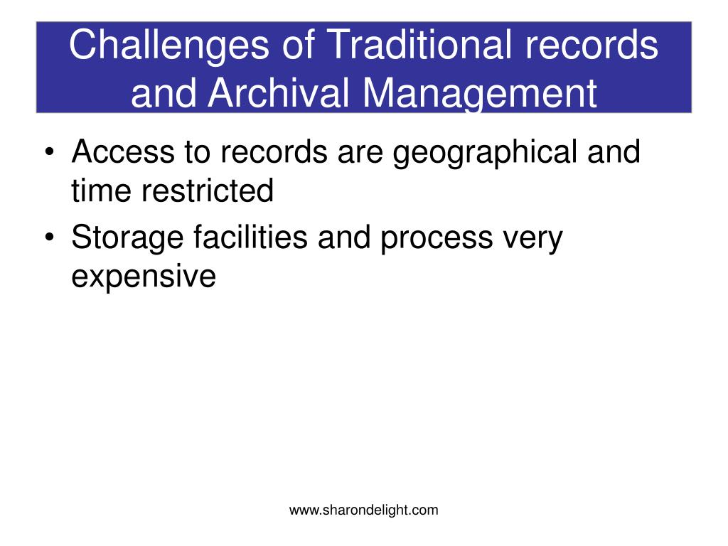 Challenges of Traditional records and Archival Management