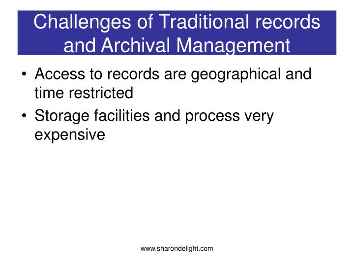 Challenges of traditional records and archival management3