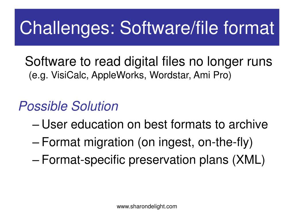 Challenges: Software/file format