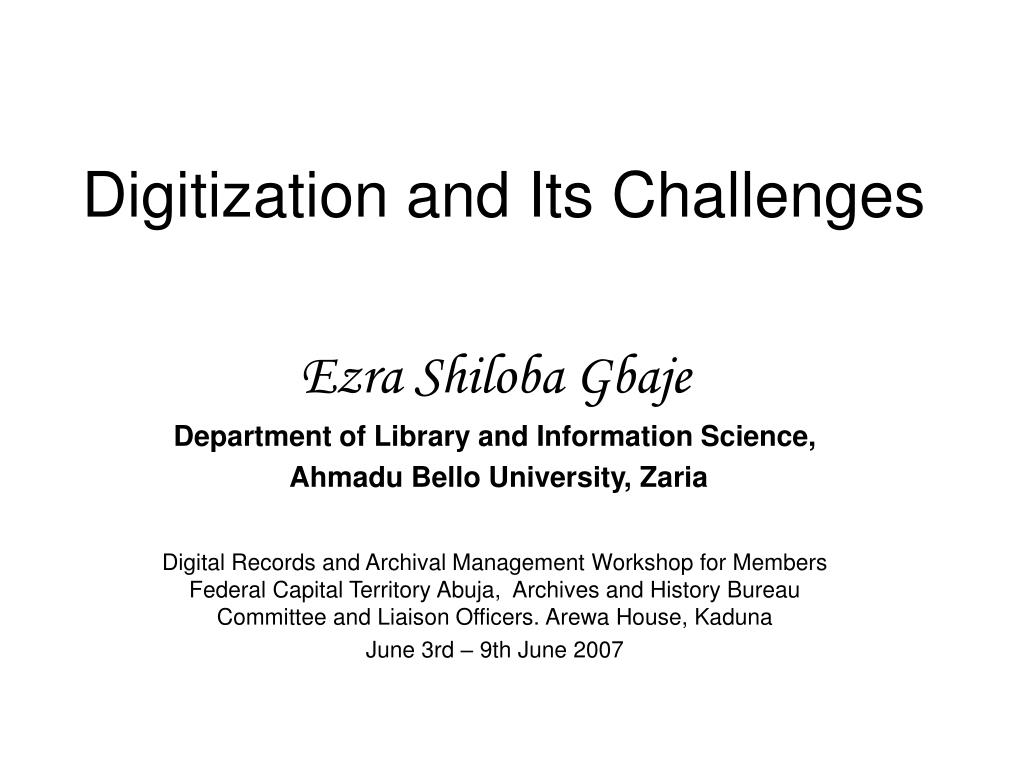 digitization and its challenges l.