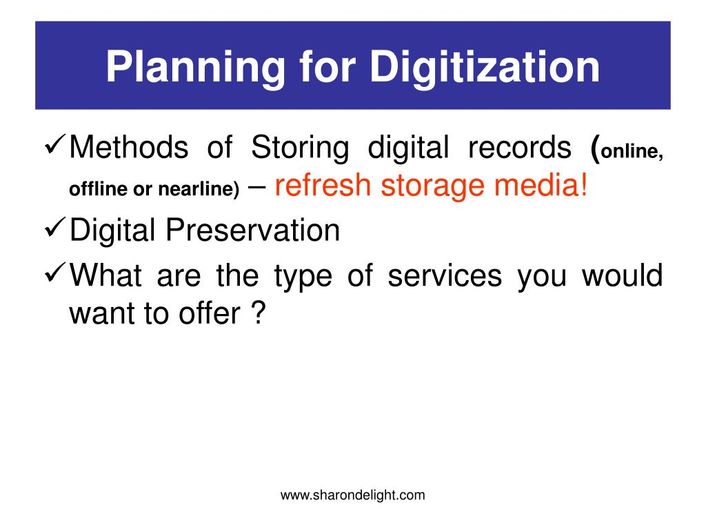Planning for Digitization
