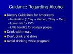 guidance regarding alcohol