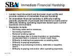 immediate financial hardship
