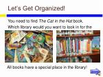 let s get organized