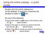 using the online catalog a quick review