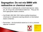 segregation do not mix bmw with radioactive or chemical waste