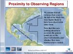 proximity to observing regions
