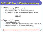 outline day 1 effective lecturing