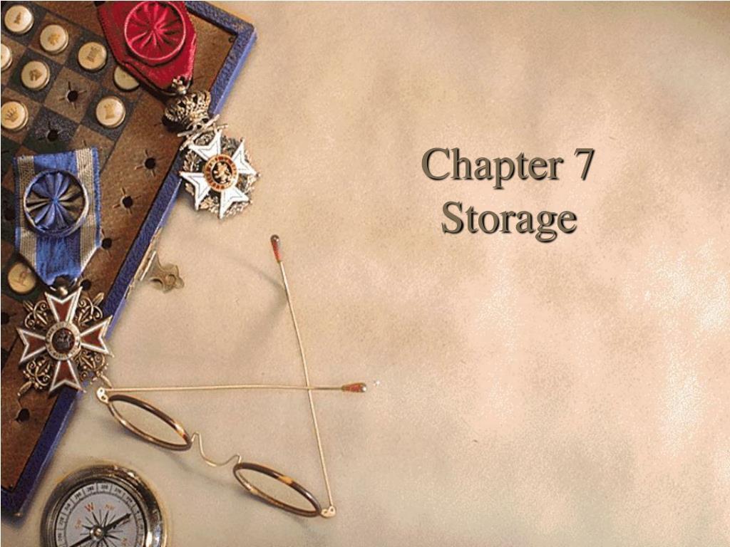 chapter 7 storage l.