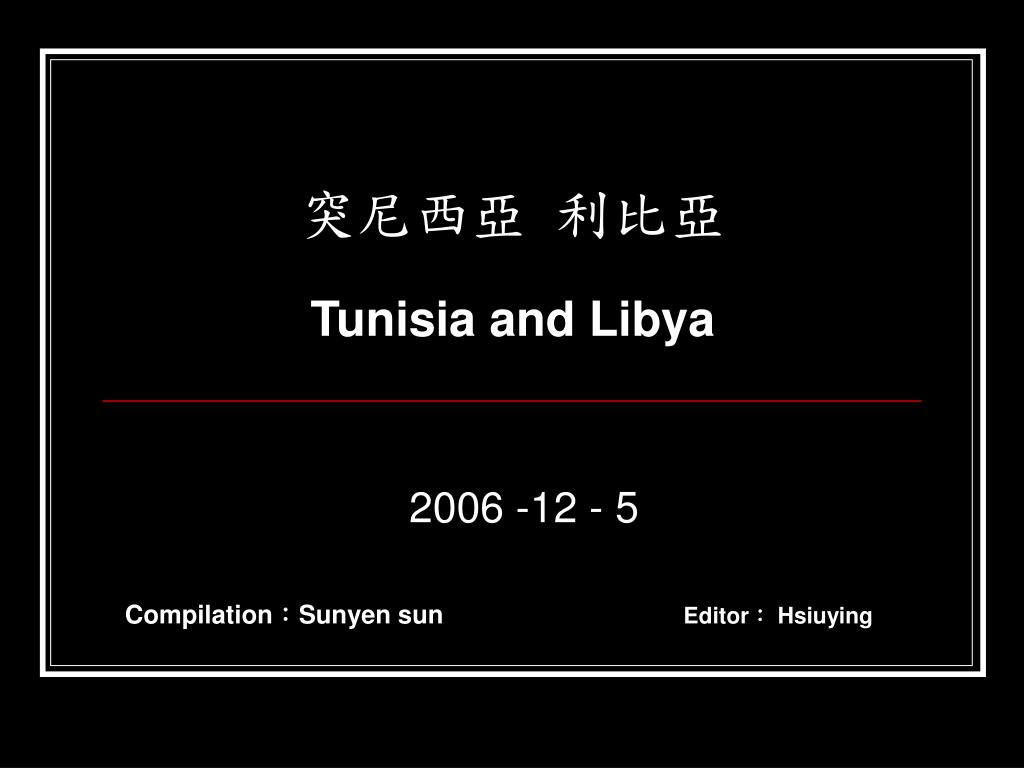tunisia and libya l.