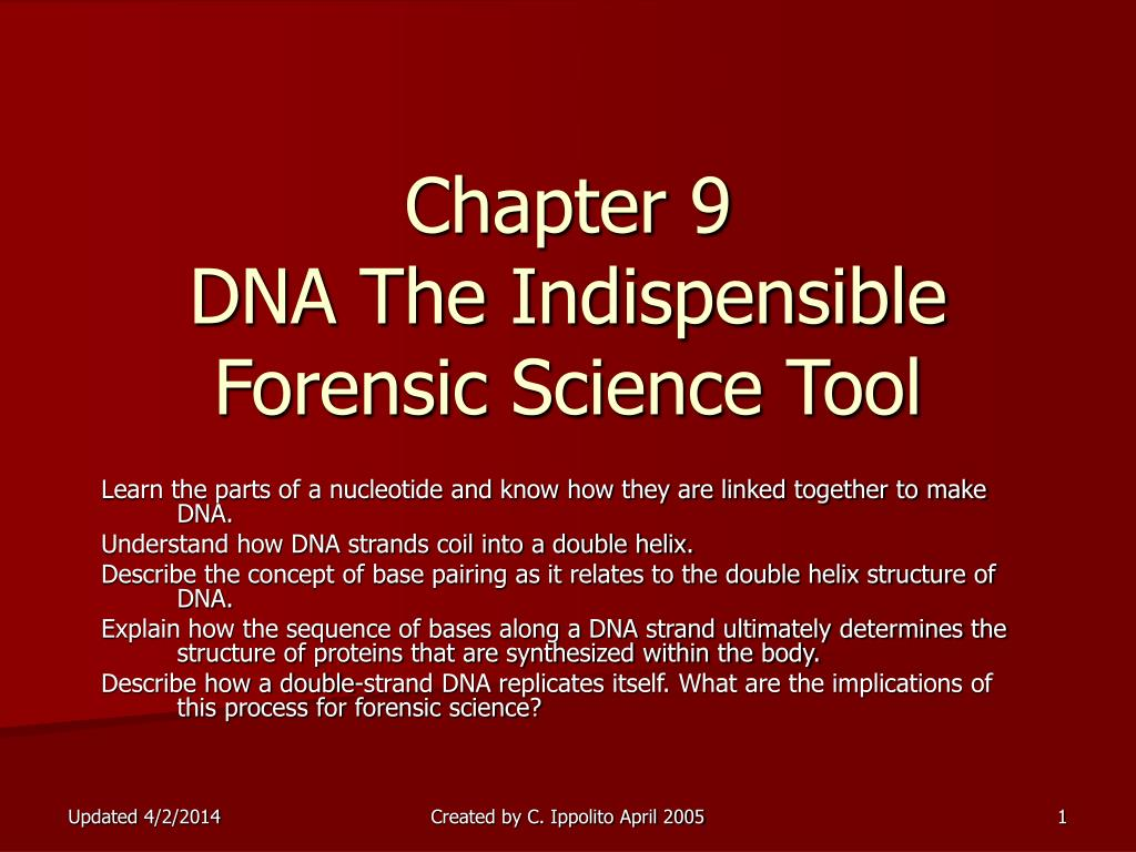 chapter 9 dna the indispensible forensic science tool l.