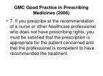gmc good practice in prescribing medicines 2006