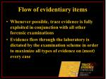 flow of evidentiary items