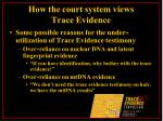how the court system views trace evidence30