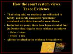 how the court system views trace evidence31