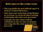 relevance to the crime scene