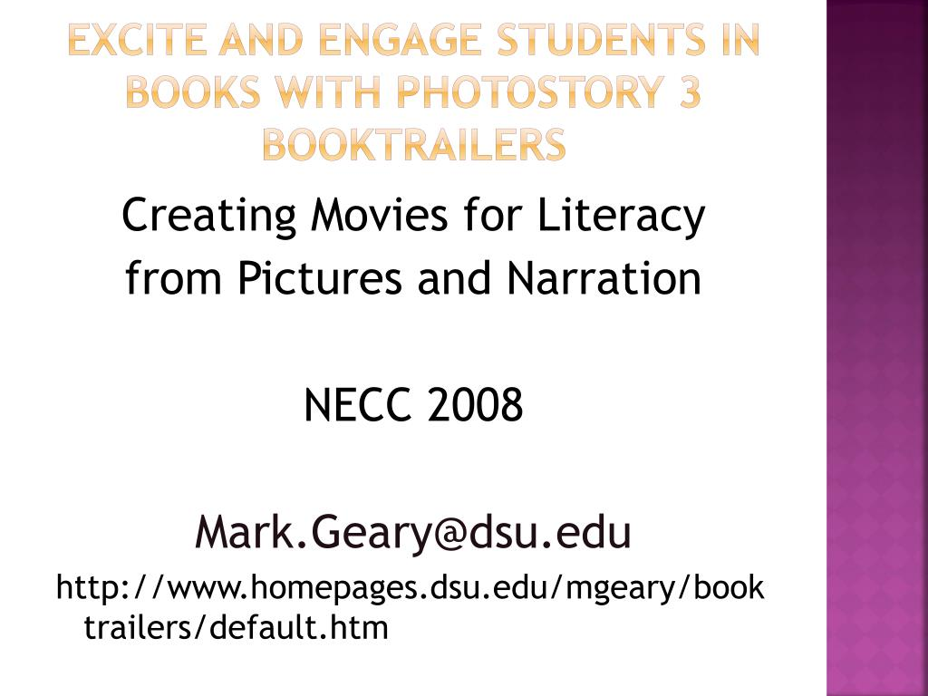 excite and engage students in books with photostory 3 booktrailers l.