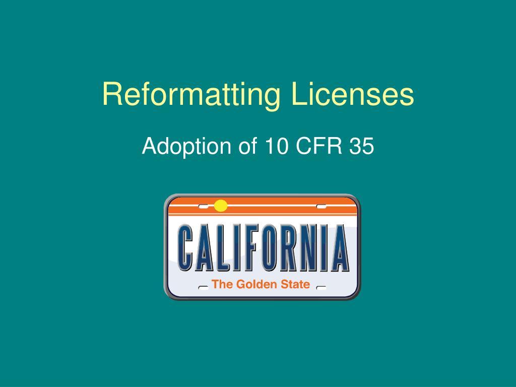 reformatting licenses l.