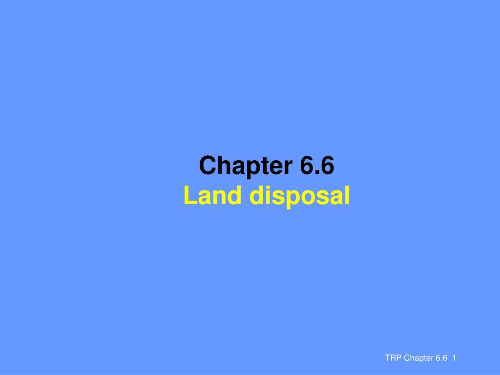 chapter 6 6 land disposal l.