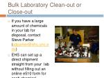bulk laboratory clean out or close out