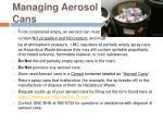 managing aerosol cans