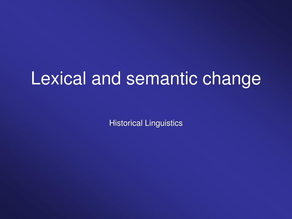 lexical and semantic change l.