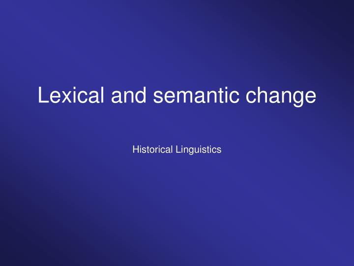 lexical and semantic change n.