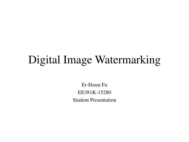 digital image watermarking n.