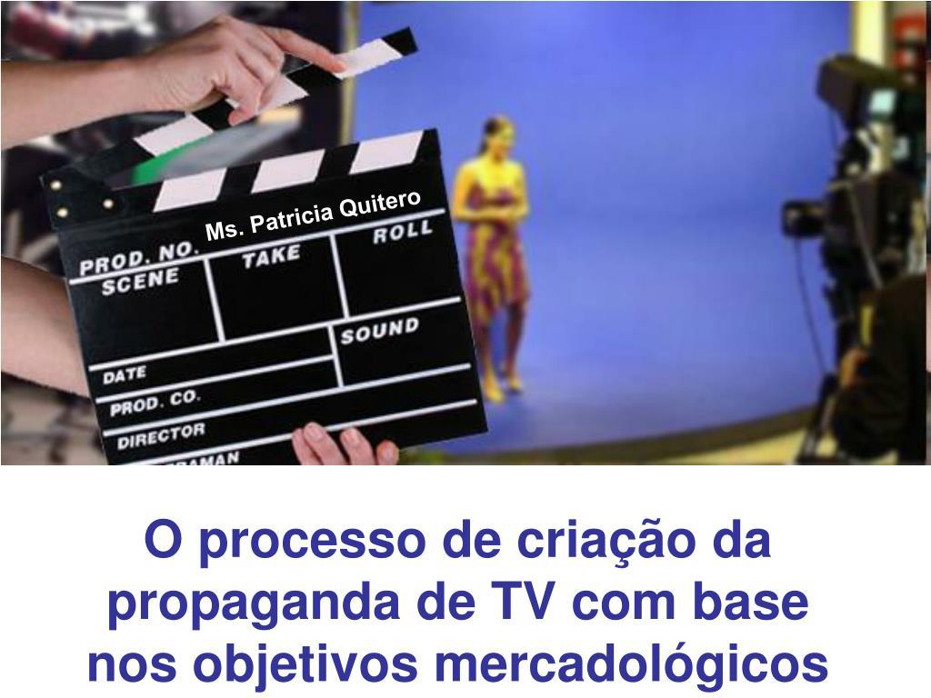 o processo de cria o da propaganda de tv com base nos objetivos mercadol gicos l.