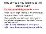 why do you enjoy listening to this artist group