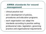 awma standards for wound management25