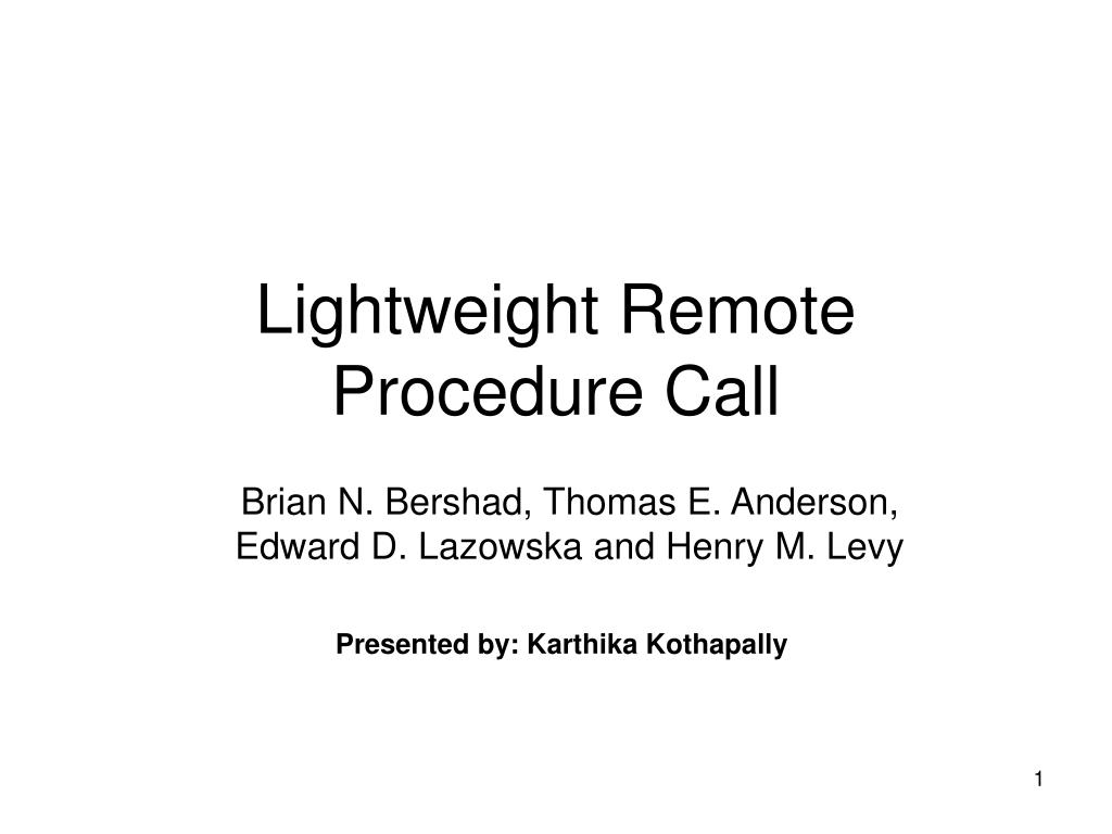 lightweight remote procedure call l.