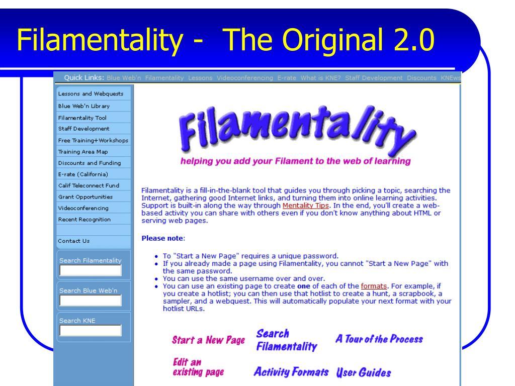 Filamentality -  The Original 2.0
