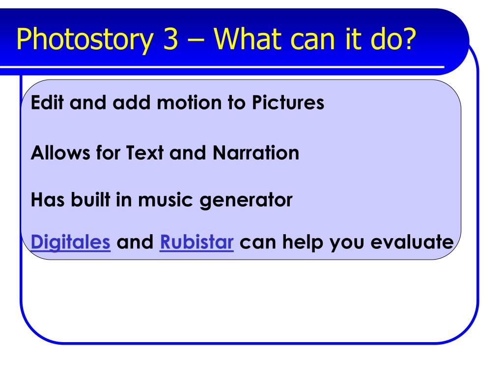 Photostory 3 – What can it do?