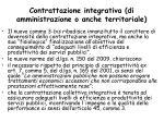 contrattazione integrativa di amministrazione o anche territoriale64