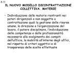 il nuovo modello dicontrattazione collettiva materie