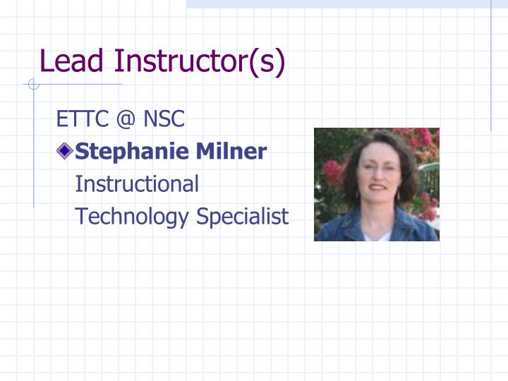 Lead instructor s