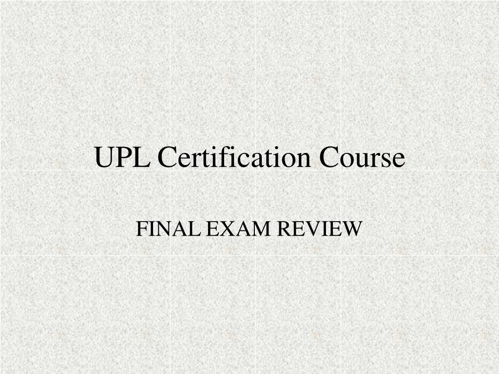 upl certification course l.