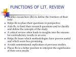 functions of lit review