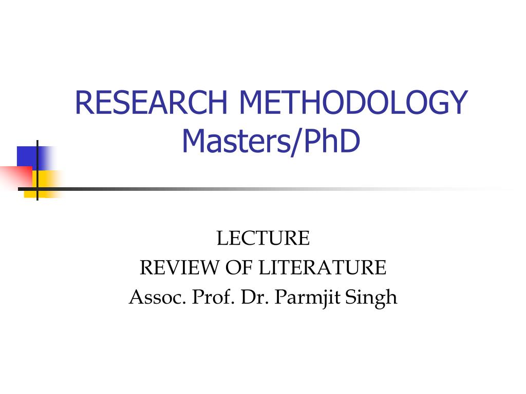 research methodology masters phd l.