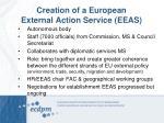 creation of a european external action service eeas