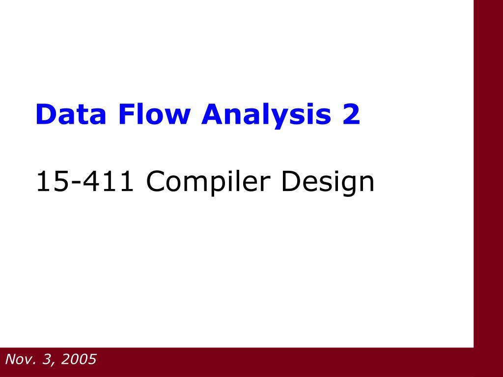 data flow analysis 2 15 411 compiler design l.