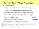 recall data flow equations