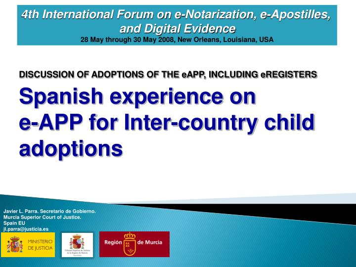 4th International Forum on e-Notarization, e-Apostilles,