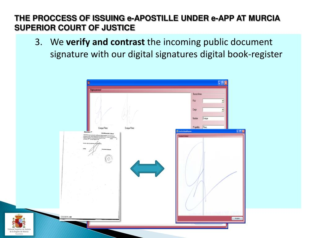 THE PROCCESS OF ISSUING e-APOSTILLE UNDER e-APP AT MURCIA SUPERIOR COURT OF JUSTICE