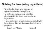 solving for time using logarithms