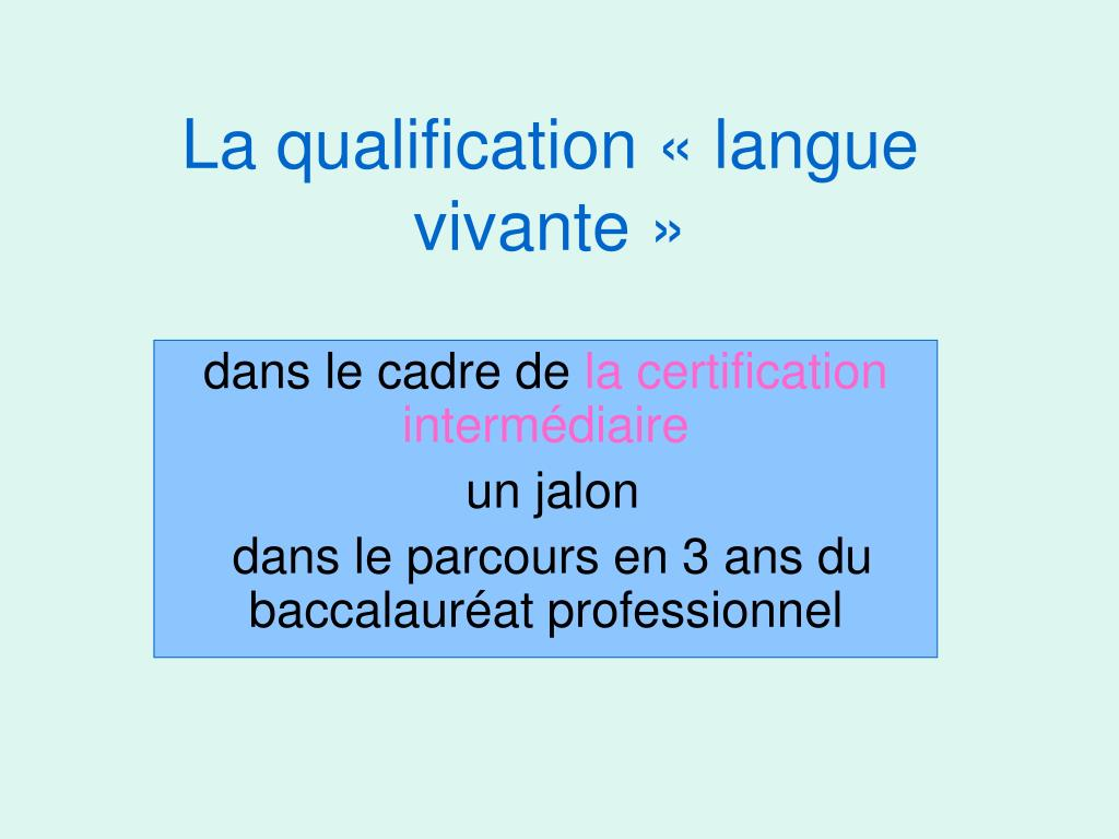 la qualification langue vivante l.