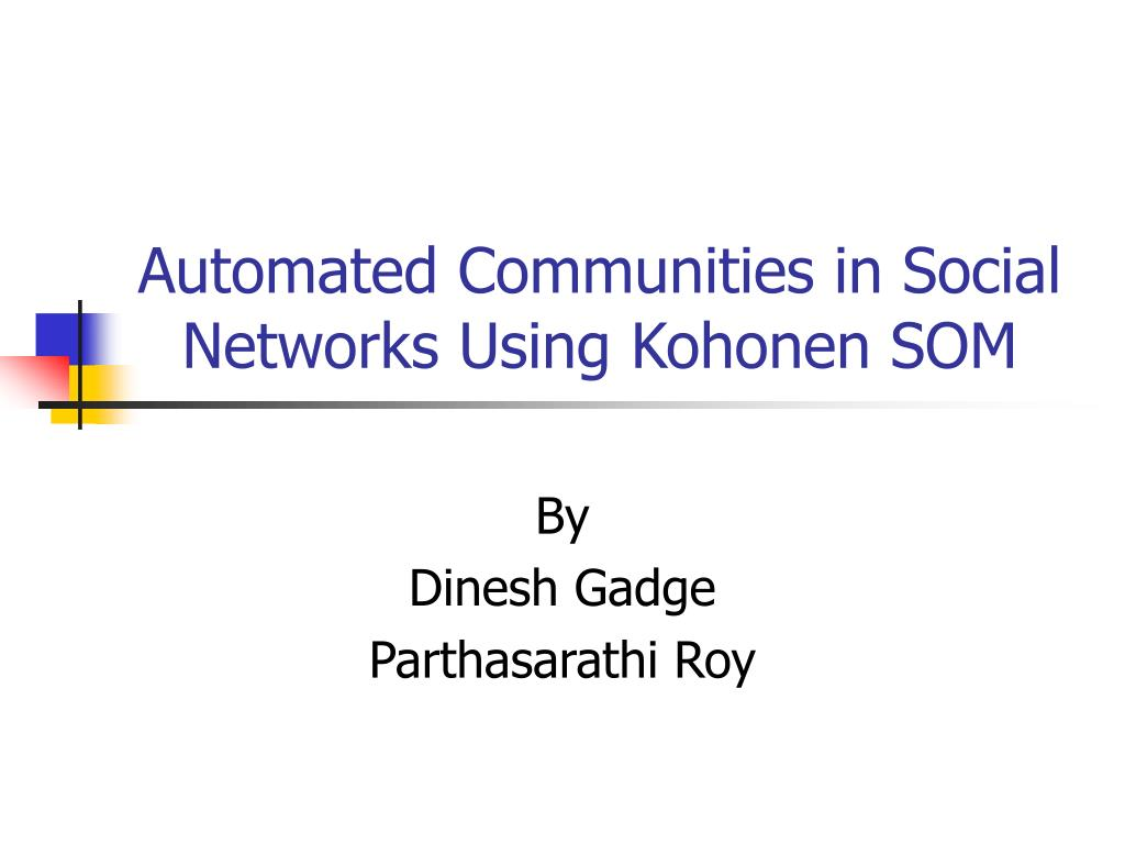 automated communities in social networks using kohonen som l.