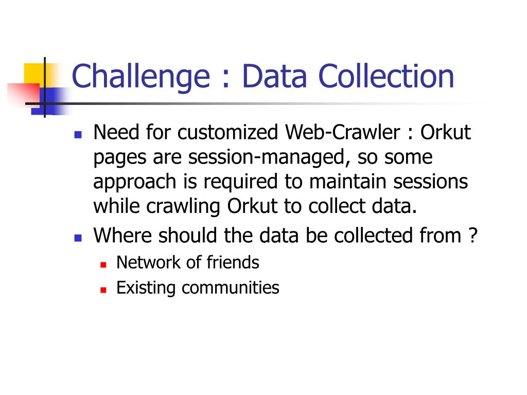 Challenge : Data Collection